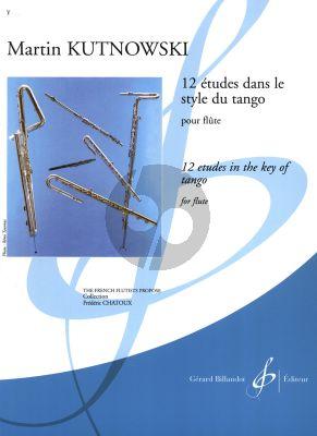Kutnowski 12 Etudes dans le Style du Tango pour Flute (adv.grade)