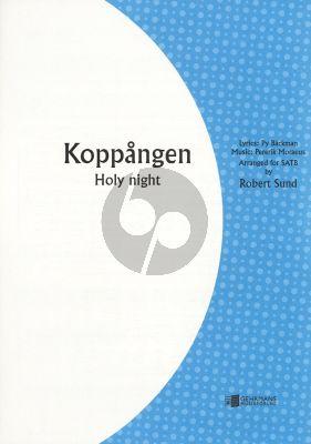 Moraeus Koppangen (Holy Night) SATB (version with English Lyrics) (as sung by Anne-Sophie von Otter) (arr. Robert Sund)