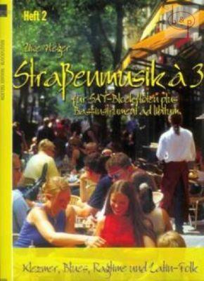 Strassenmusik a 3 Vol.2 (KLezmer-Blues-Ragtime & Latin-Folk)