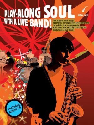 Soul Play-along with a Live Band for Alto Saxophone (10 Classic Soul Songs) (Bk-Cd) (edited by Fiona Bolton)