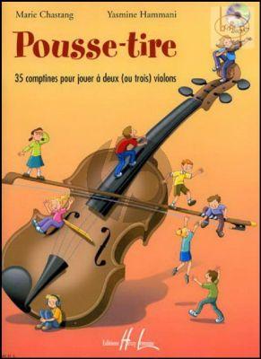 Pousse-Tire (35 Comptines pour jouer a 2 ou 3 violons)