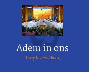 Taize Adem in ons Liederenboek (Muziek en Tekst)