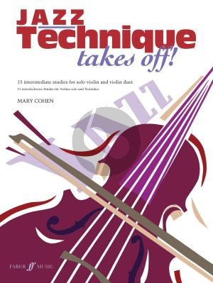 Cohen Jazz Technique Takes Off! for Violin (15 Intermediate Studies for Solo Violin and Violin Duet) (grade 4 +)