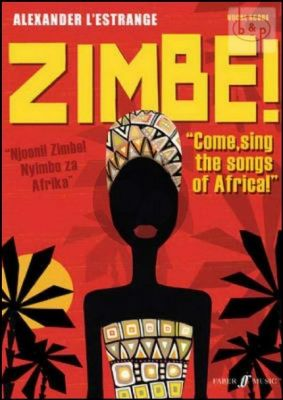 Zimbe! Come sing the Songs of Africa!