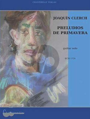Clerch Preludios de Primavera Guitar (interm.)
