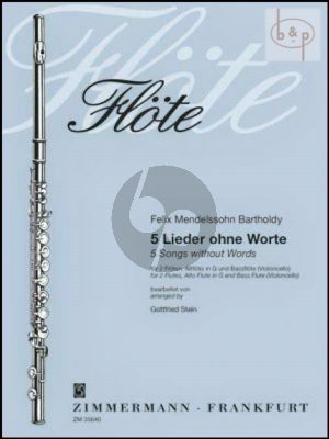 5 Lieder ohne Worte (2 Fl.-Alto Fl.[G]- Bass Fl.[Vc]