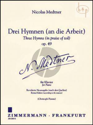 3 Hymnen (an die Arbeit) (3 Hymns in praise of Toil) Op.49