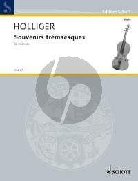 Holliger Souvenirs Tremaesques  Viola