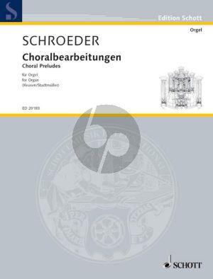 Schroeder Ausgewahlte Orgelwerke Vol.1 Choralbearbeitungen (edited by R.Keusen- P.A.Stadtmuller)