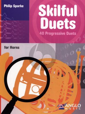 Sparke Skilful Duets (40 Progressive Duets) for F or Eb Horns (interm.level)