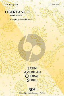 Piazzolla Libertango SATB-Piano (arr. Oscar Escalada)