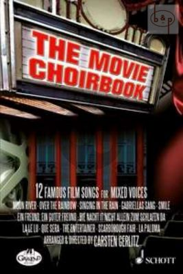 The Movie Choirbook (12 Famous Film Songs)