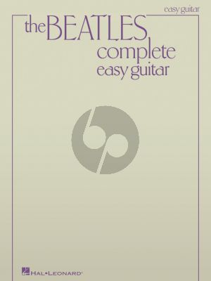 Beatles Complete (Easy Guitar Updated Edition) (Melody Line/Lyrics/Chords)