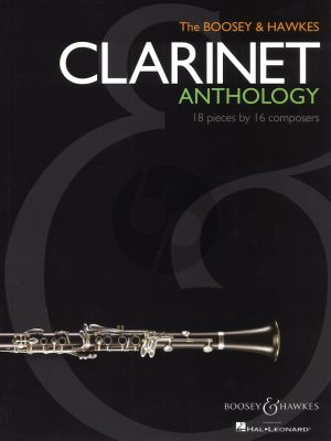 Boosey & Hawkes Clarinet Anthology (18 Pieces by 16 Composers)