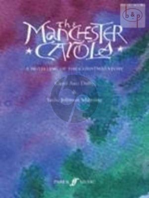 The Manchester Carols (A re-telling of the Christmas Story)