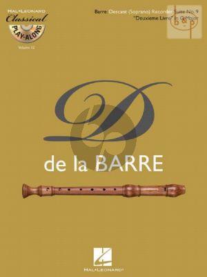 Barre Suite No.9 G-major (Deuxieme Livre) Descant Recorder (Classical Play-Along Volume 12) (Bk-Cd)
