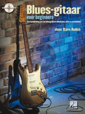 Rubin Blues Gitaar voor Beginners (Een handleiding met belangrijke Akkoorden-Licks en Technieken) (Bk-Cd)