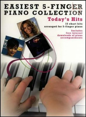 Today's Hits Easiest 5 Finger Piano Collection