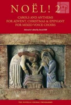 Noel! 2 (Carols and Anthems for Advent-Christmas and Epiphany)