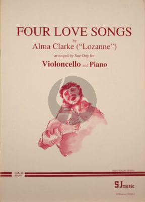 Clarke 4 Love Songs Violoncello and Piano (arr. by Sue Otty)