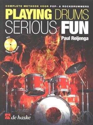 Reijenga Playing Drums Serious Fun (Complete Methode voor Pop- & Rockdrummers) (Bk-Cd)