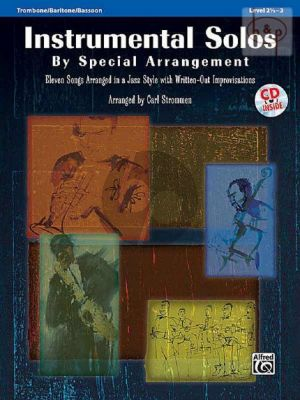 Instrumental Solos by Special Arrangement (In Jazz Style with written-out Improvisations) (Trombone/Baritone/Bassoon)