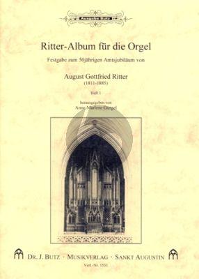 Ritter - Album für die Orgel Band 1 Präludien und durchgeführte Choräle (Ped.) (Festgabe zum 50jährigen Amtsjubilaeum von August) (Anne Marlene Gurgel)