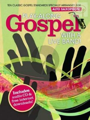 Gospels Play-Along with a Live Band (Alto Sax.) (Bk-Cd)
