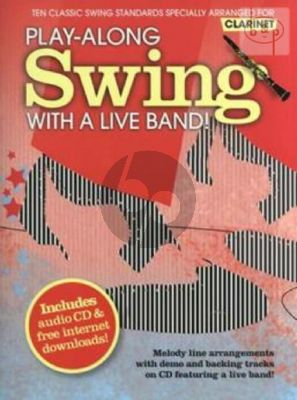 Swing Play-along with a Live Band (10 Classic Swing Standards) (Clarinet)