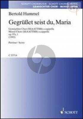 Gegrusset seist du, Maria Op.97e.1 (SSAATTBB)