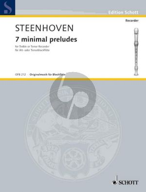 Steenhoven 7 Minimal Preludes Treble (or Tenor) Recorder solo