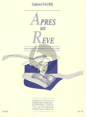 Faure Apres un Reve Violon ou Alto/Violoncelle et Piano (Violoncello by Pablo Casals)