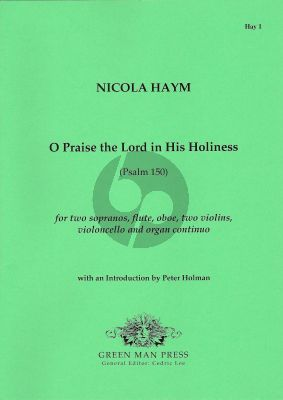 Haym O Praise the Lord in His Holiness (Psalm 150) 2 Sopranos-Flute-Oboe-2 Vi.-Vc.-Organ cont.) (Score/Parts)