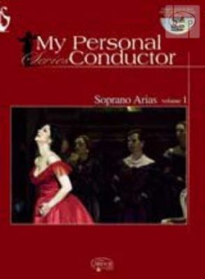 My Personal Conductor Soprano Arias Vol.1