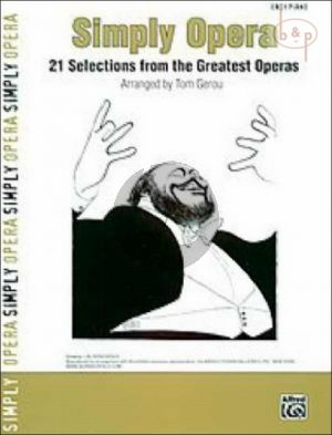 Simply Opera (21 Selections from the greatest Operas)