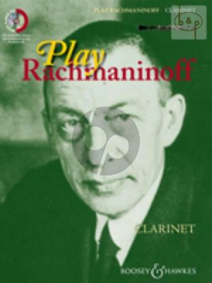 Play Rachmaninoff (11 well known works for intermediate players) (Clarinet)