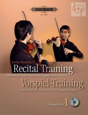 Recital-Training Vol.1 (Intermediate Violin Pieces with Suggestions for Practice)