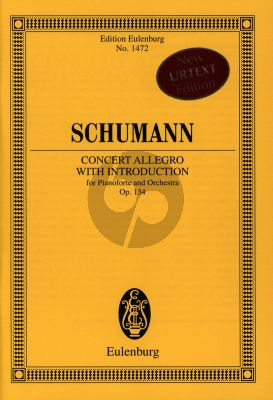 Schumann Concert Allegro with Introduction Op.134 d-minor Piano and Orchestra (Study Score) (edited by Ute Bar)