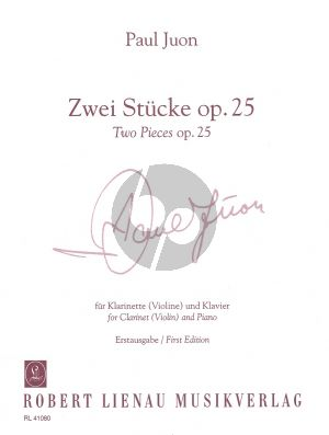 Juon 2 Stucke Op.25 for Clarinet [Bb/A] or Violin and Piano (Erstausgabe / First Edition)