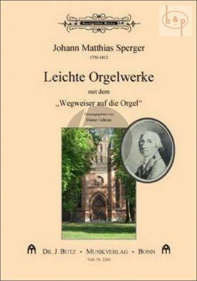 Leichte Orgelwerke (Erstdruck)