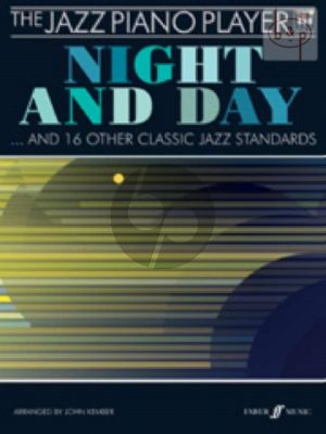 The Jazz Piano Player: Night and Day and 16 Other Classic Jazz Standards (Bk-Cd)