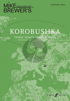 Brewer Choral World Tour Korobushka SATB (div.) (3 Songs from Europe)