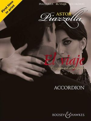 Piazzolla El Viaje for Accordion (15 tangos and other pieces) (arr. Karen Street)