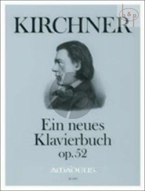 Ein neues Klavierbuch Op.52