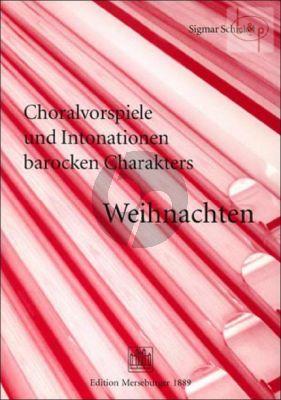Choralvorspiele und Intonationen barocken Charakters: Weihnachten