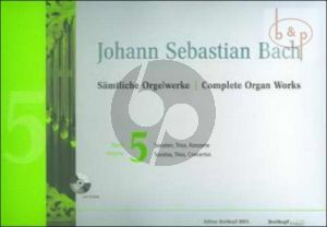 Samtliche Orgelwerke Vol.5 (Sonatas-Trios and Concertos) (with CD-Rom)