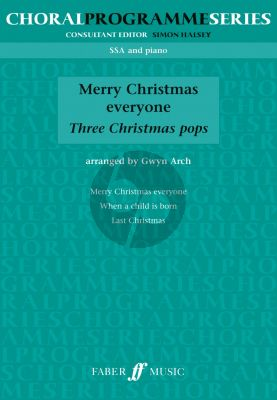 Merry Christmas Everyone SSA-Piano (3 Christmas Pops) (arr. by Gwyn Arch)