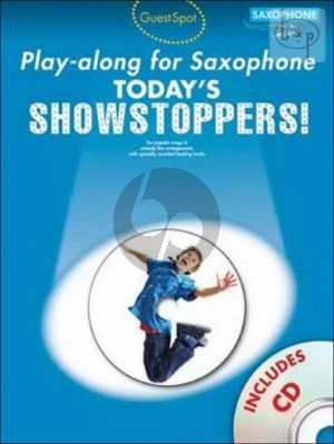 Guest Spot Today's Showstoppers Play-Along (Saxophone) (Bk-Cd)