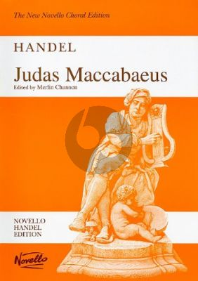 Handel Judas Maccabaeus HWV 63 Soli-Choir-Orchestra Full Score (edited by Merlin Channon) (Novello)