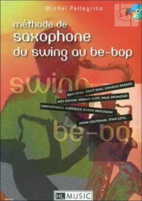 Methode de Saxophone du Swing au Be-Bop